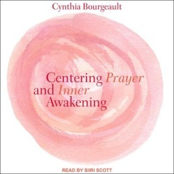 Centering Prayer and Inner Awakening - Download
