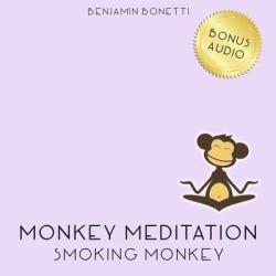 Smoking Monkey Meditation - Download