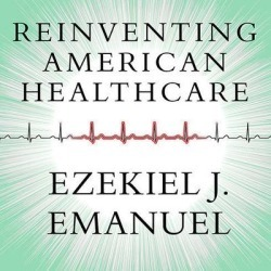 Reinventing American Health Care - Download
