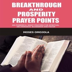 Breakthrough And Prosperity Prayer Points - Download