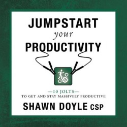 Jumpstart Your Productivity:10 Jolts to Get and Stay Massively Productive - Download