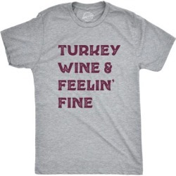 Mens Turkey Wine And Feelin Fine Tshirt Funny Thanksgiving Dinner Drinking Tee