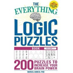 The Everything Logic Puzzles Book Volume 1: 200 Puzzles to Increase Your Brain Power [Paperback] [Jul 11, 2017] Danesi P