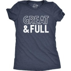 Womens Great And Full Tshirt Funny Grateful Thanksgiving Dinner Tee