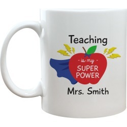 Personalized  Teaching is My Superpower Coffee Mug 11 oz