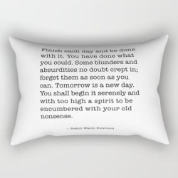 Rectangular Pillow | Finish Each Day And Be Done With It. Ralph Waldo Emerson by Socoart - Small (17