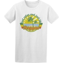 Just Relax And Feel The Reggae Tee Men's -Image by Shutterstock (S), White found on Bargain Bro Philippines from Overstock for $13.99