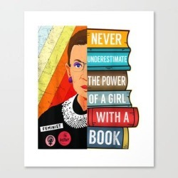 Canvas Print | Never Underestimate Power Of A Girl With Book Rbg Ruth Girls T-shirt by Horazion - MEDIUM - Society6 found on Bargain Bro from Society6 for USD $97.27