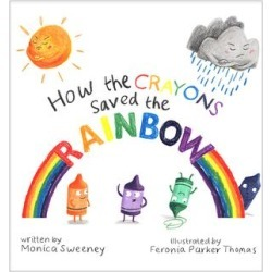Skyhorse Publishing Picture Books - How the Crayons Saved the Rainbow Hardcover found on Bargain Bro from zulily.com for USD $7.14
