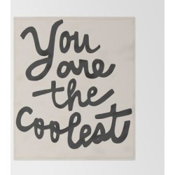 Bed Throw Blanket | You Are The Coolest - Black by Urban Wild Studio Supply - 51