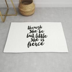 Modern Throw Rug | Though She Be But Little She Is Fierce Black And White Typography Poster Home Decor Bedroom Wall Art by The Motivated Type - 2' x 3' - Society6 found on Bargain Bro India from Society6 for $34.30