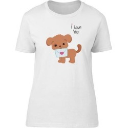I Love You Puppy With Letter Tee Women's -Image by Shutterstock (S), White(cotton, Graphic)