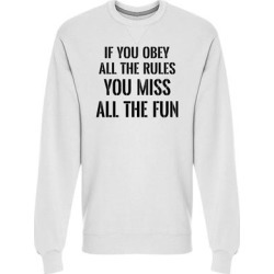 Obey Rules Miss All The Fun Sweatshirt Men's -Image by Shutterstock found on MODAPINS from Overstock for USD $26.99