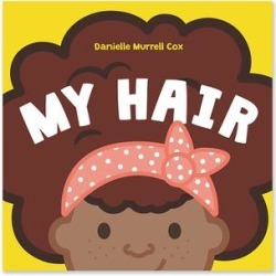 HarperCollins Board Books - My Hair Board Book found on Bargain Bro India from zulily.com for $6.49