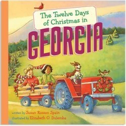 Sterling Picture Books - The Twelve Days of Christmas in Georgia Hardcover found on Bargain Bro India from zulily.com for $8.49