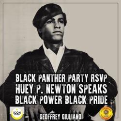 Black Panther Party RSVP; Huey P. Newton, Black Power Black Pride - Download