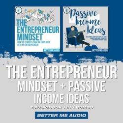 The Entrepreneur Mindset + Passive Income Ideas - Download
