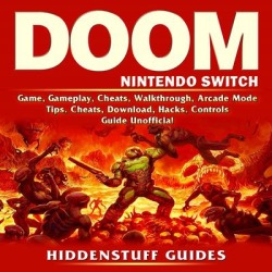 Doom Nintendo Switch Game, Gameplay, Cheats, Walkthrough, Arcade Mode, Tips, Cheats, Download, Hacks, Controls, Guide Unofficial - Download found on GamingScroll.com from Downpour for $3.95