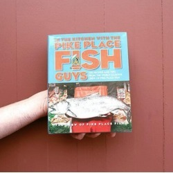 Pike Place Fish Market - Pike Place Fish Cookbook
