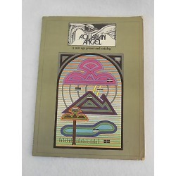 Aquarian Angel - A Age Primer And Catalog - 1972 Illust'd
