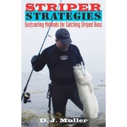 Striper Strategies - Surfcasting Methods for Catching Striped Bass found on Bargain Bro India from Tackle Direct for $15.99