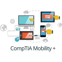 CompTIA Mobility+ practice exams
