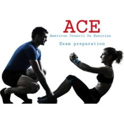 ACE Personal Trainer Exam Preparation