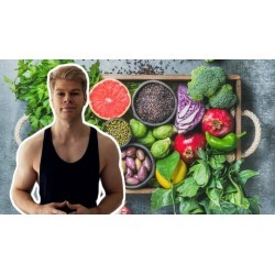 Vegan Nutrition: Build Your Plant Based Diet & Meal Plan