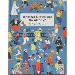 What Do Grown-Ups Do All Day Book found on Bargain Bro UK from Liberty.co.uk