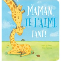 Maman, je t'aime tant! Book (French Version)