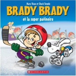 Editions Brady Brady & The Great Rink Rescue Book - French Version
