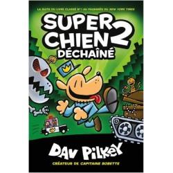 Dav Pilkey Dog Man No. 2 Unleashed Book - French Version