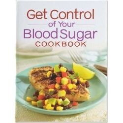 Get Control of Your Blood Sugar Cookbook