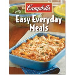 Campbell's Easy Everyday Meals Cookbook