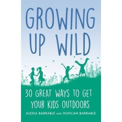 Growing up Wild: 30 Great Ways to Get Your Kids Outdoors found on Bargain Bro from  for $20.99