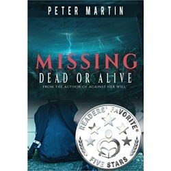 Missing - Dead or Alive (A Gripping Psychological Suspense Novel)