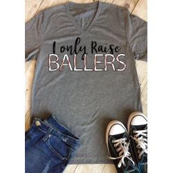 I Only Raise Ballers V-Neck T-Shirt