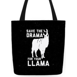 Save The Drama For Your Llama Tote Bag from LookHUMAN found on Bargain Bro India from LookHUMAN for $24.99