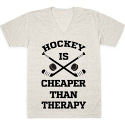 Hockey Is Cheaper Than Therapy V-Neck T-Shirt from LookHUMAN