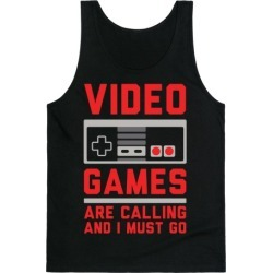 Video Games Are Calling Tank Top from LookHUMAN found on GamingScroll.com from LookHUMAN for $25.99