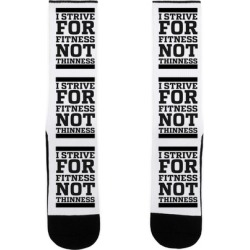 I Strive for Fitness Not Thinness Socks from LookHUMAN