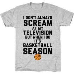 Basketball Season T-Shirt from LookHUMAN