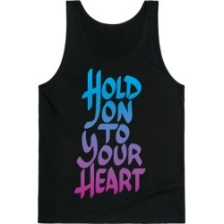 Hold On To Your Heart Tank Top from LookHUMAN