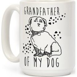 Grandfather Of My Dog Mug from LookHUMAN