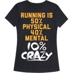 Running Is Crazy T-Shirt from LookHUMAN