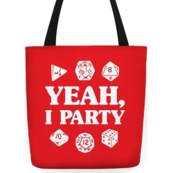 Yeah, I Party (Dungeons and Dragons) Tote Bag from LookHUMAN