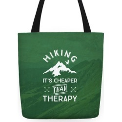 Hiking It's Cheaper Than Therapy Tote Bag from LookHUMAN
