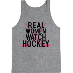 Real Women Watch Hockey Tank Top from LookHUMAN