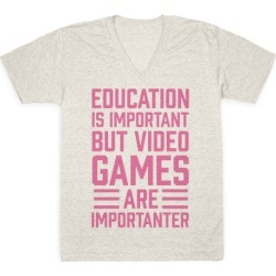 Education Is Important But Video Games Are Importanter V-Neck T-Shirt from LookHUMAN