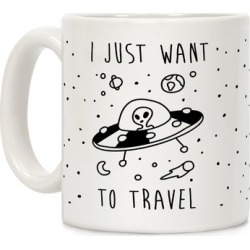 I Just Want To Travel Mug from LookHUMAN